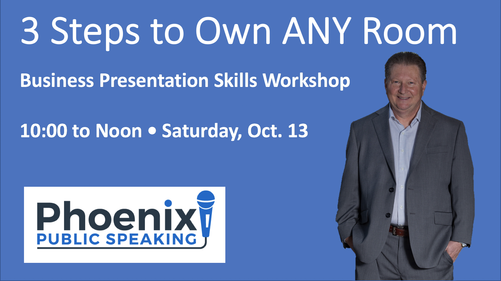 Phoenix public speaking AD for business presentation skills workshop.